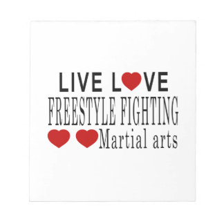LIVE LOVE FREESTYLE FIGHTING MARTIAL ARTS NOTEPAD