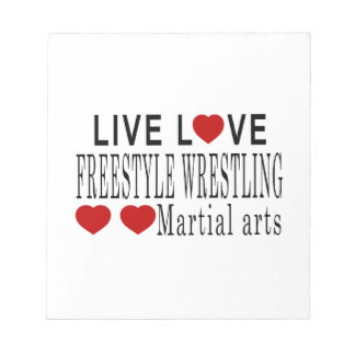 LIVE LOVE FREESTYLE WRESTLING MARTIAL ARTS NOTEPAD