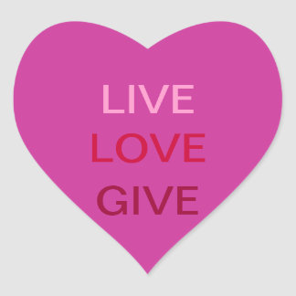 Live Love Give Sticker