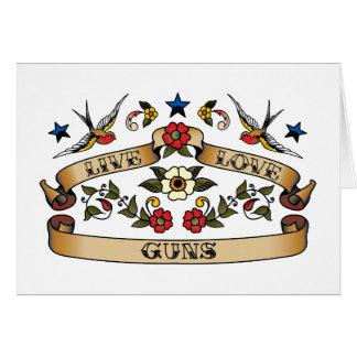 Live Love Guns Greeting Cards