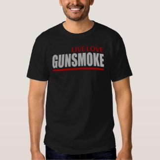 LIVE LOVE GUNSMOKE T SHIRT