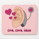 Live, Love, Hear Mousepaad Mouse Mats