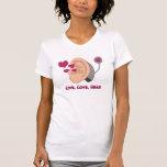 Live, Love, Hear T Shirt