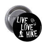 Live, Love, Hike 2 Inch Round Button