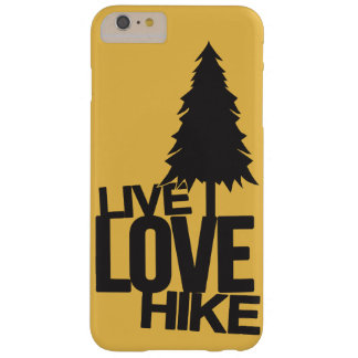 Live Love Hike | Hiking Barely There iPhone 6 Plus Case