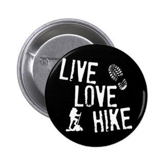 Live, Love, Hike Pinback Button