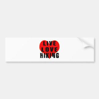 Live Love Hiking Car Bumper Sticker