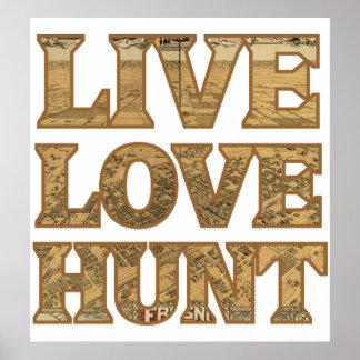 Live Love Hunt Poster