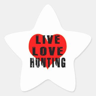 Live Love Hunting Star Sticker