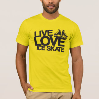 Live Love Ice Skate | Figure skating T-Shirt