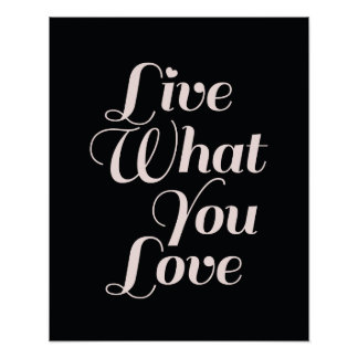 Live Love Inspirational Quote Gifts Black Poster