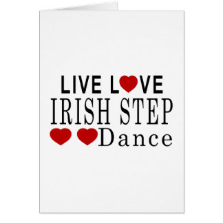 LIVE LOVE IRISH STEPDANCE DANCE CARD