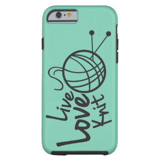 Live Love Knit | Knitting Tough iPhone 6 Case