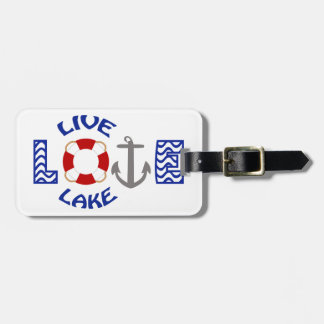 Live Love Lake Bag Tag