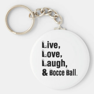 Live Love Laugh And Bocce Ball Keychain