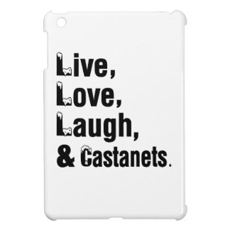 Live Love Laugh And Castanets Cover For The iPad Mini