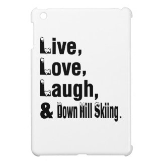 Live Love Laugh And Down Hill Skiing iPad Mini Covers
