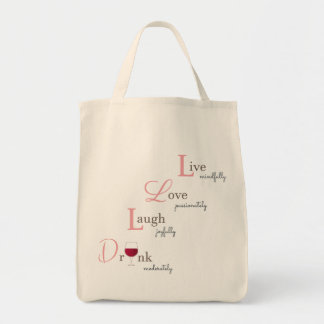 Live Love Laugh and Drink Tote Bag