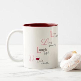 Live Love Laugh and Drink wine Two-Tone Coffee Mug