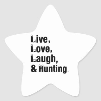 Live Love Laugh And Hunting Star Sticker