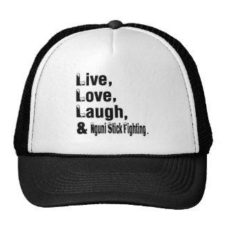 Live Love Laugh And Nguni Stick Fighting Trucker Hat