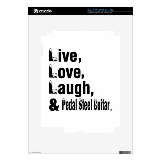 Live Love Laugh And Pedal Steel Guitar iPad 2 Skins