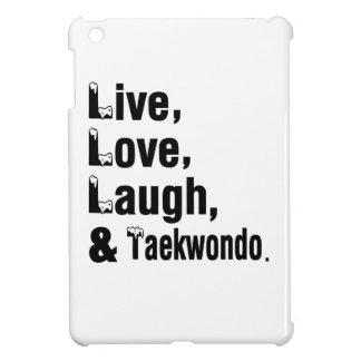 Live Love Laugh And Taekwondo iPad Mini Cover