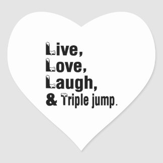 Live Love Laugh And Triple jump Heart Sticker
