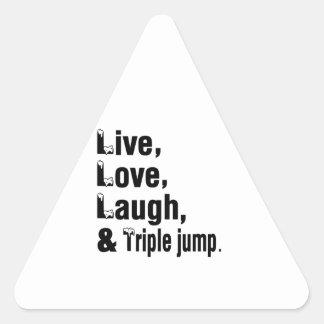 Live Love Laugh And Triple jump Triangle Sticker