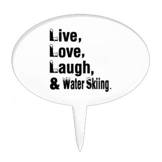 Live Love Laugh And Water Skiing Cake Topper