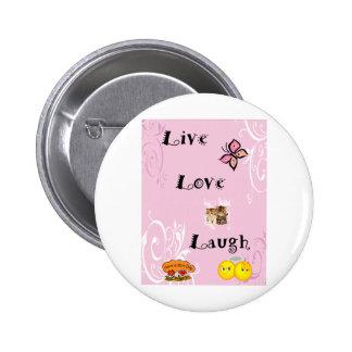 Live Love Laugh Pins