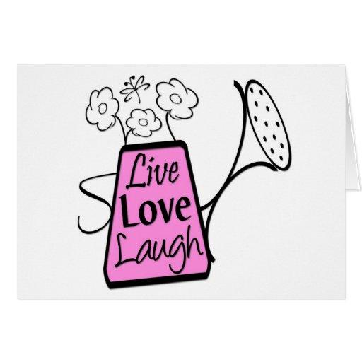 Live, Love, Laugh Card