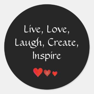 Live, Love,Laugh, Create, Inspire Classic Round Sticker