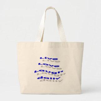 Live Love Laugh daily - blue Canvas Bags