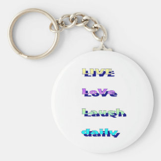 Live Love Laugh daily in Multi-colors Keychain