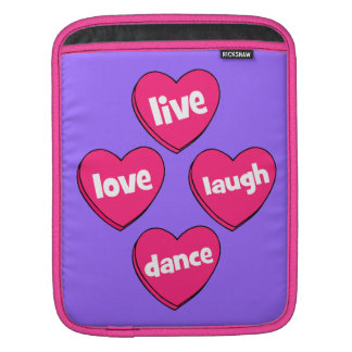 live love laugh dance sleeve for iPads