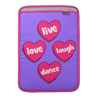 live love laugh dance sleeve for MacBook air