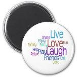 Live Love Laugh Fridge Magnet