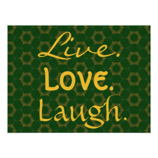 Live Love Laugh Gold and Green Suns Pattern 005 Poster