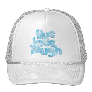 Live Love Laugh Hat