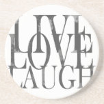 "Live Love Laugh Inspirational Quote Drink Coaster<br><div class=""desc"">Live Love Laugh Inspirational Quote</div>"