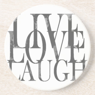Live Love Laugh Inspirational Quote Drink Coaster