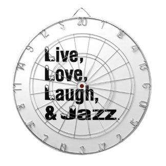 Live Love Laugh & Jazz Dartboard
