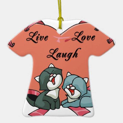 Live Love Laugh Kittys Ornament