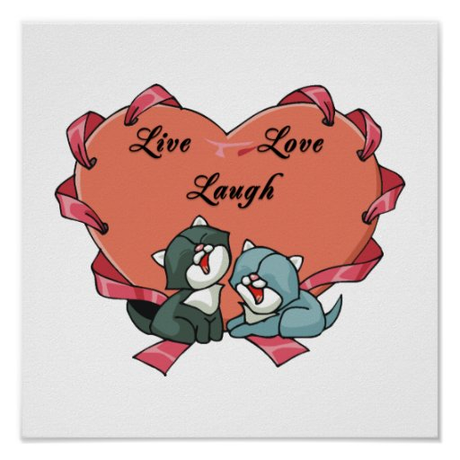 Live Love Laugh Kittys Print