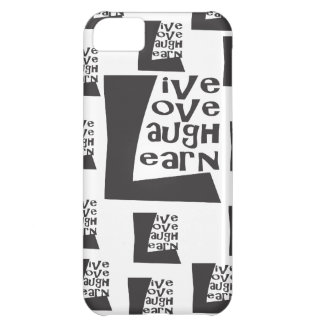 Live, Love, Laugh, Learn iPhone 5C Cover