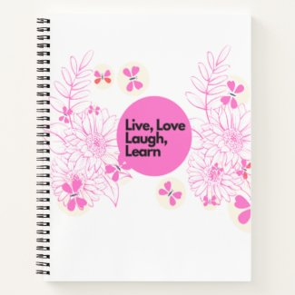 live love laugh learn notebook