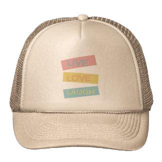 Live love laugh motivational graphic design trucker hat