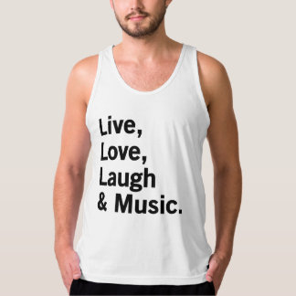 Live, Love, Laugh & Music. Tank Top