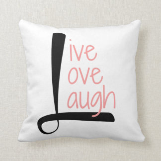 Live Love Laugh Pillow, Black & Rose on White Throw Pillow